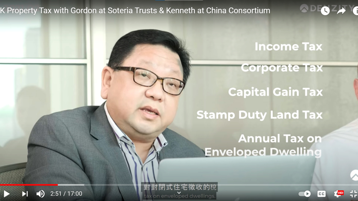 Trending – UK Property Tax with Gordon at Soteria Trusts & Kenneth at China Consortium
